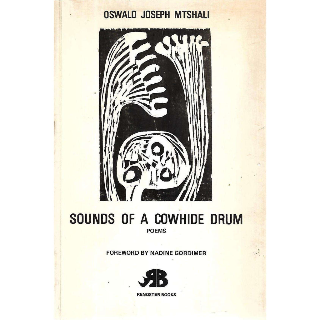 Bookdealers:Sounds of a Cowhide Drum: Poems (Inscribed by Author) | Oswald Joseph Mtshali