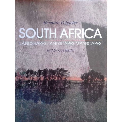 South Africa: Landshapes, Landscapes, Manscapes (Signed by Herman Potgieter) | Herman Potgieter & Guy Butler