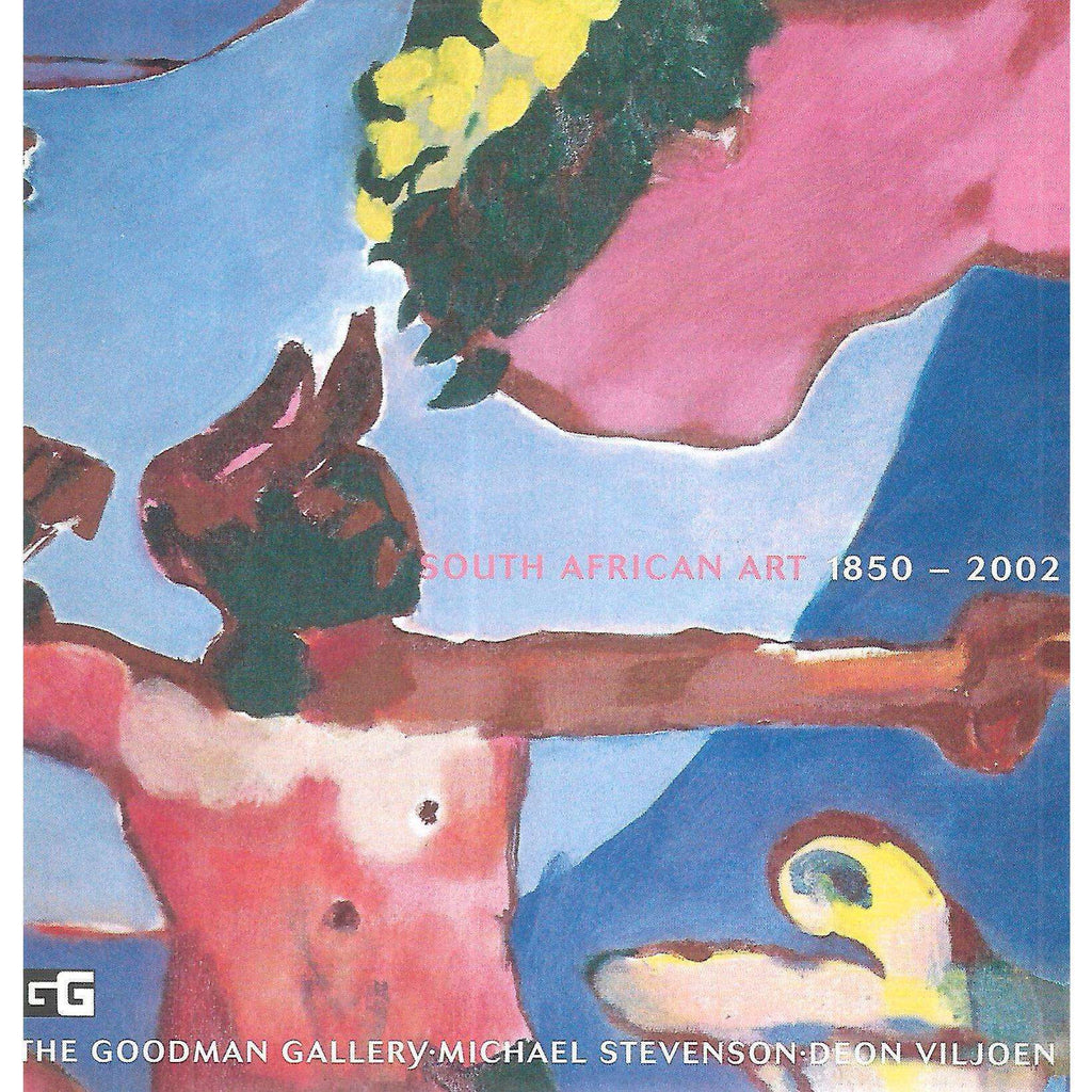 Bookdealers:South African Art, 1850-2002 (Catalogue of Exhibition at The Goodman Gallery, August-September, 2002)