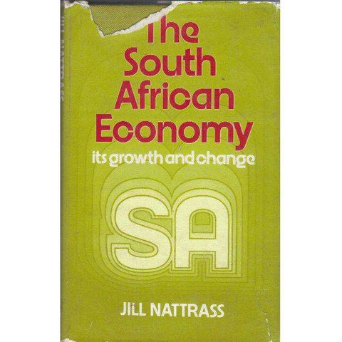 South African Economy: Its Growth and Change | Jill Nattrass