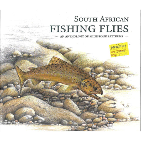 South African Fishing Flies: An Anthology of Milestone Patterns | Peter Brigg & Ed Herbst