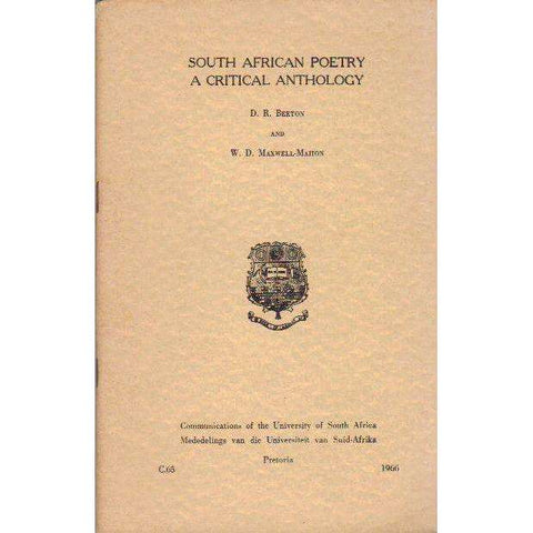 South African Poetry: (With Co-Author's Inscription) A Critical Anthology | D.R. Beeton and W.D. Maxwell-Mahon