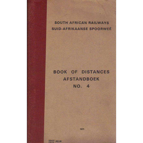 South African Railways: (English Afrikaans Edition) Book of Distances Afstandboek No. 4
