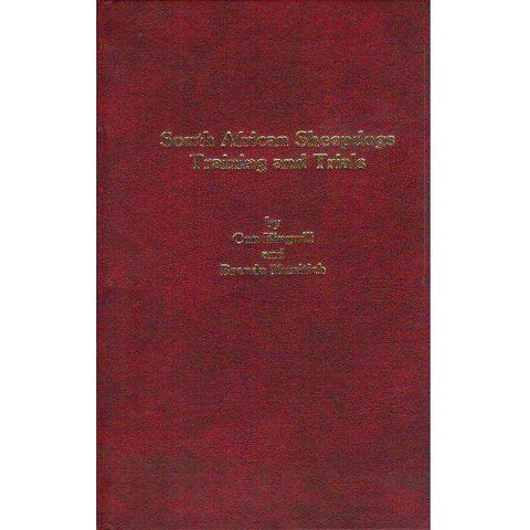 South African Sheepdogs Training and Trials (With Co Author's Inscription) | Con Kingwell, Brenda Munitich