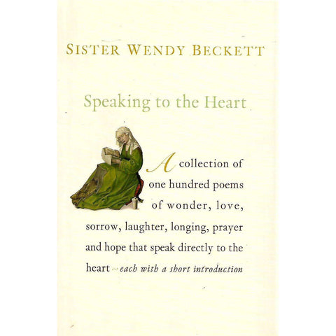 Speaking to the Heart | Sister Wendy Beckett (Ed.)