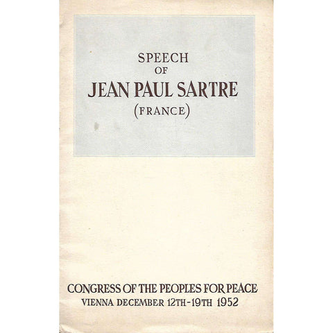Speech of Jean Paul Sartre (France): Congress of the Peoples for Peace, Vienna December 12th-19th 1952