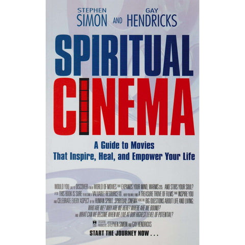 Spiritual Cinema | Stephen Simon, Gay Hendricks