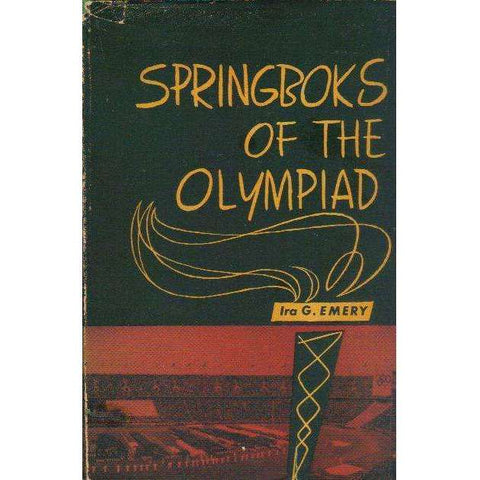Springboks of the Olympiad (With Author's Inscription) | Ira G. Emery
