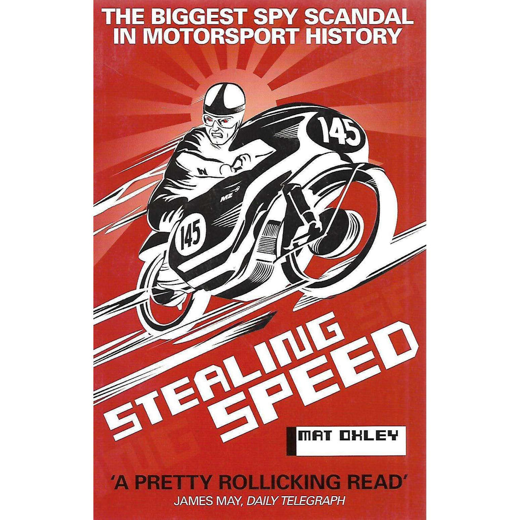 Bookdealers:Stealing Speed: The Biggest Spy Scandal in Motorsport History | Mat Oxley