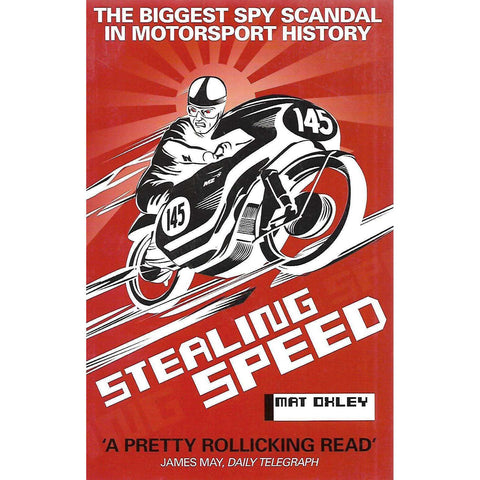 Stealing Speed: The Biggest Spy Scandal in Motorsport History | Mat Oxley