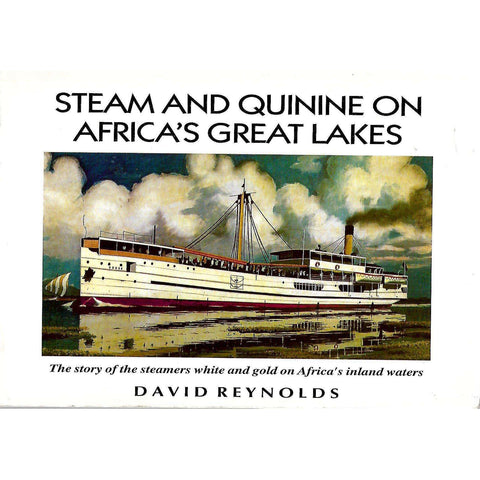Stem and Quinine on Africa's Great Lakes (Inscribed by Author) | David Reynolds