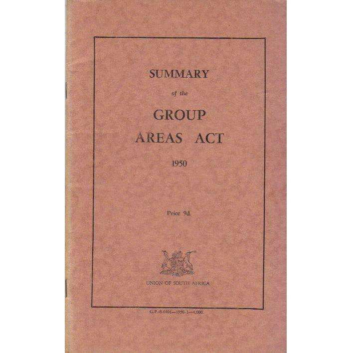 Bookdealers:Summary of the Group Areas Act, 1950 (English Afrikaans Edition) | Union of South Africa