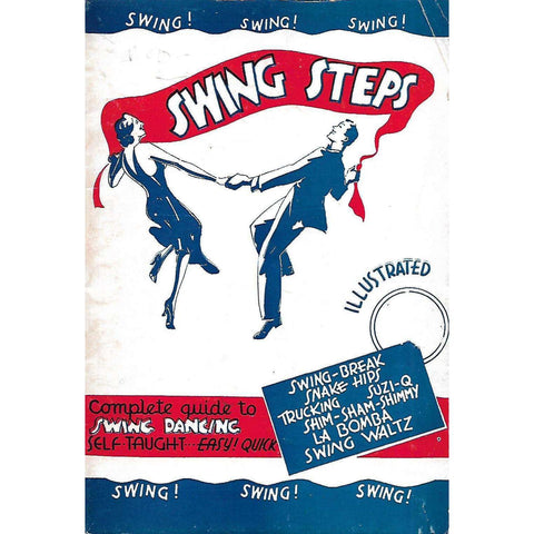Swing Steps: A Complete Guide to Swing Dancing
