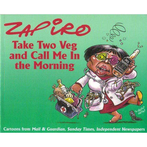 Take Two Veg and Call Me in the Morning (With Author's Inscription) | Zapiro