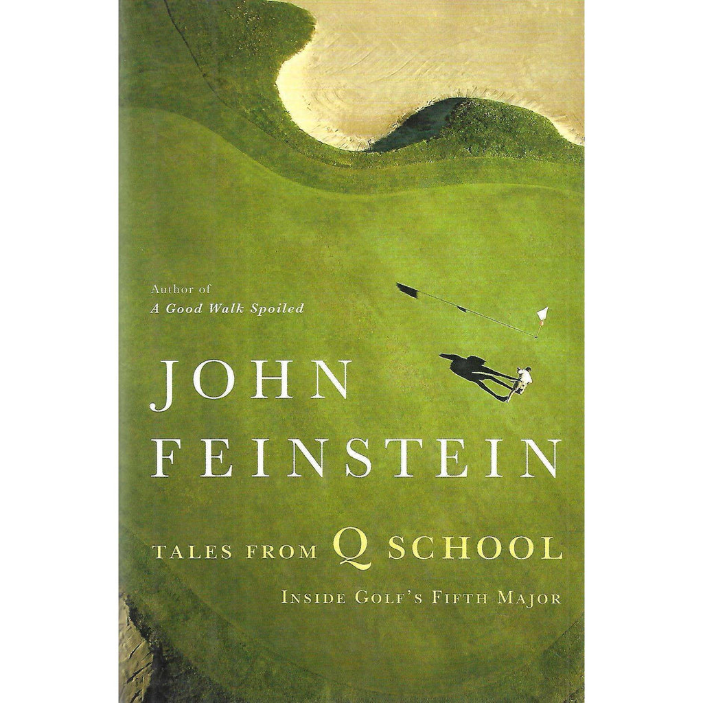 Bookdealers:Tales From Q School: Inside Golf's Fifth Major | John Feinstein