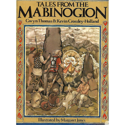 Tales from the Mabinogion | Gwyn Thomas & Kevin Crossley-Holland