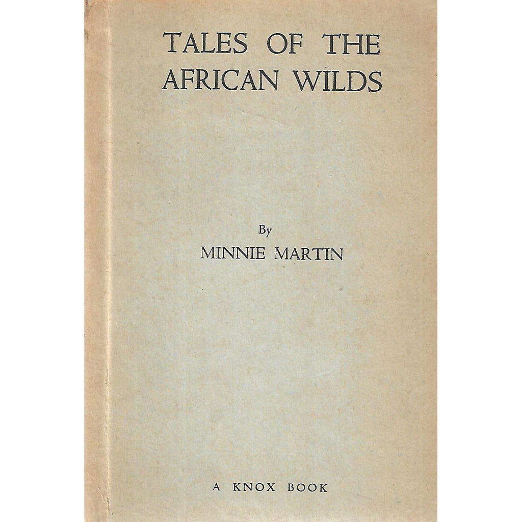 Bookdealers:Tales of the African Wilds (With Author's Slip) | Minnie Martin