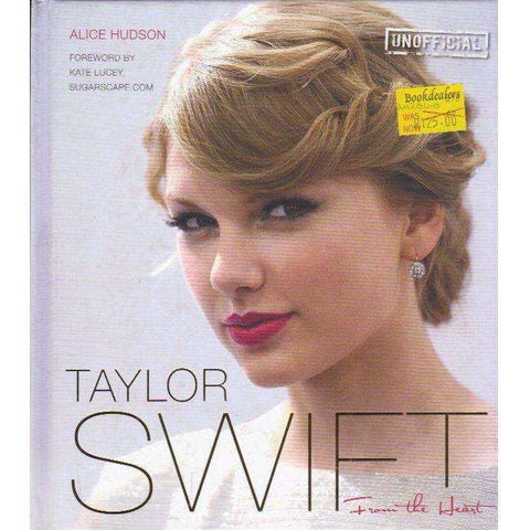 Taylor Swift: From The Heart | Alice Hudson