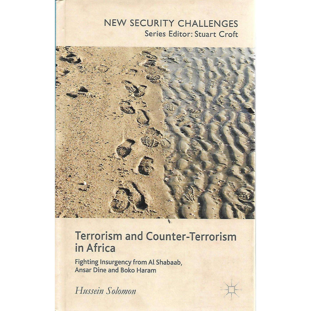 Bookdealers:Terrorism and Counter Terrorism in Africa (Inscribed by Author) | Hussein Solomon