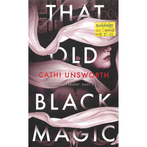 That Old Black Magic | Cathi Unsworth