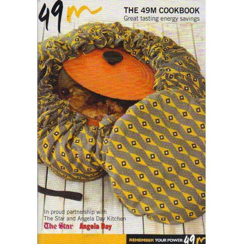 The 49M Cookbook: Great Tasting Energy Savings | The Star and Angela Day Kitchen