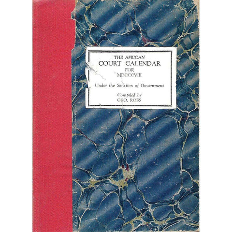 The African Court Calender for MDCCCVIII (Facsimile Reprint) | Geo. Ross