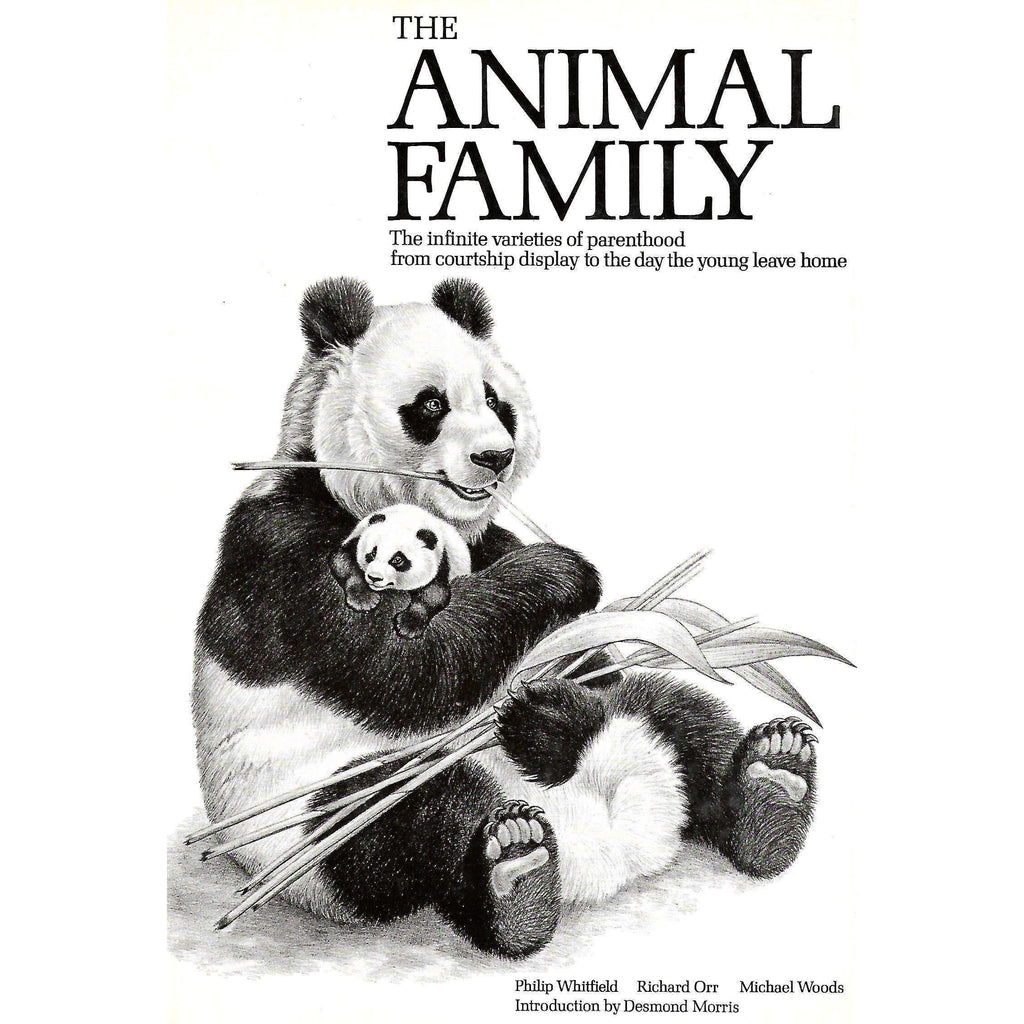 Bookdealers:The Animal Family: The Infinite Varieties of Parenthood from Courtship Display to the Day the Young Leave Home | Philip Whitfield, et al.