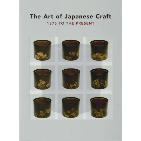 The Art of Japanese Craft | Felice Fischer