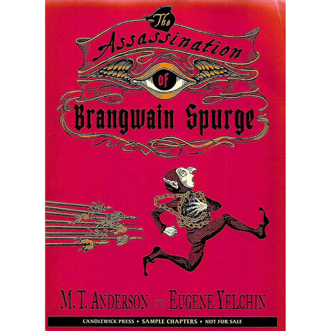 The Assassination of Brangwain Spurge (Partial Uncorrected Proof) | M. T. Anderson & Eugene Yelchin