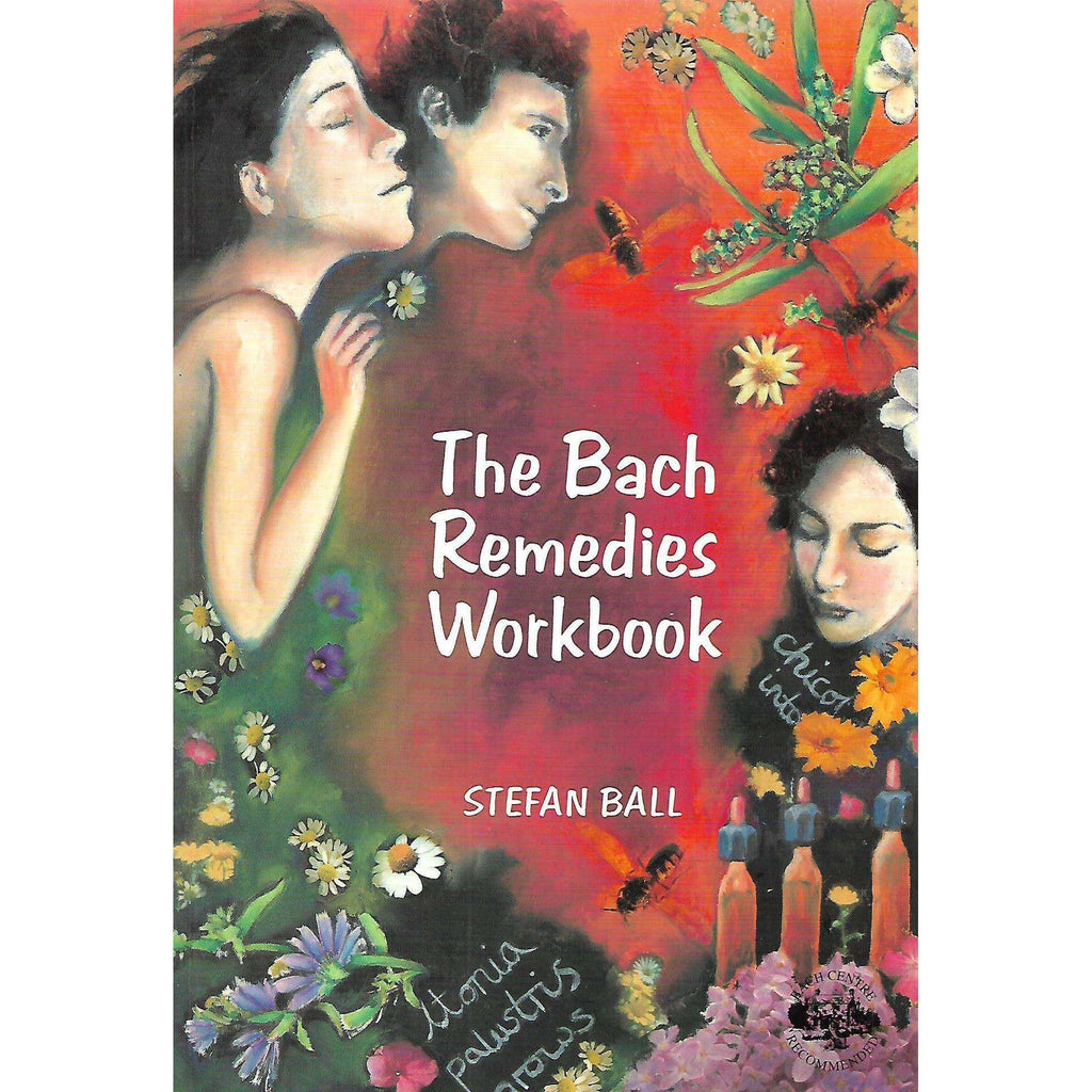Bookdealers:The Bach Remedies Workbook | Stefan Ball