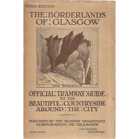 The Borderlands of Glasgow: Official Tramway Guide to the Beautiful Countryside Around the City