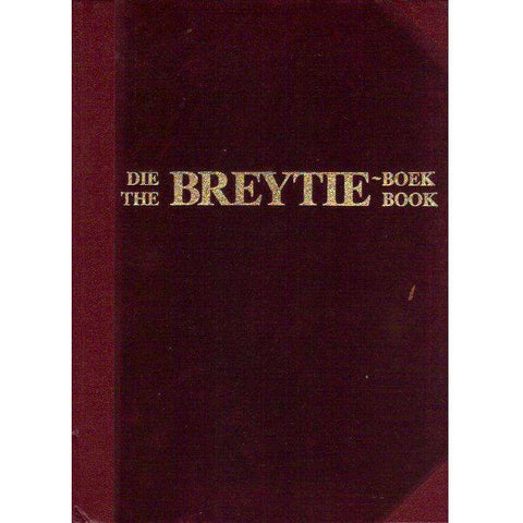 The Breytie Book, English, Afrikaans Edition (Limited Edition Number 30\500, Special Binding) | P.P.B. Breytenbach