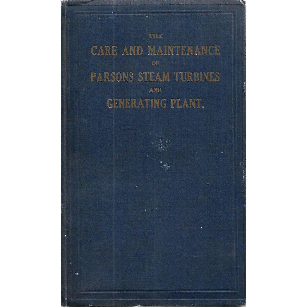 Bookdealers:The Care and Maintenance of Parsons Steam Turbines and Generating Plant