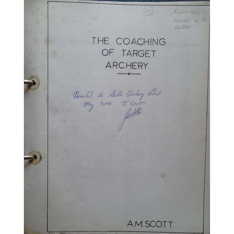 The Coaching of Target Archery (Inscribed by the Author) | A. M. Scott