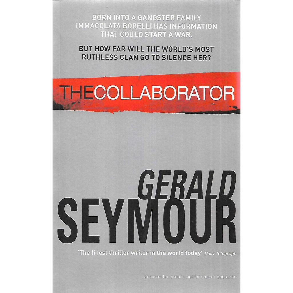 Bookdealers:The Collaborator (Uncorrected Proof Copy) | Gerald Seymour