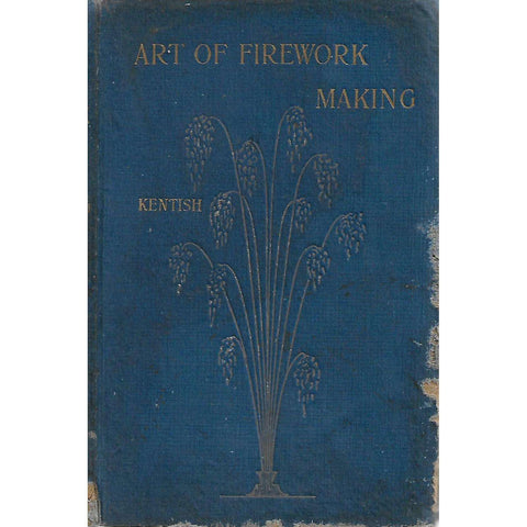 The Complete Art of Firework-Making | Thomas Kentish
