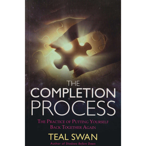 The Completion Process | Teal Swan
