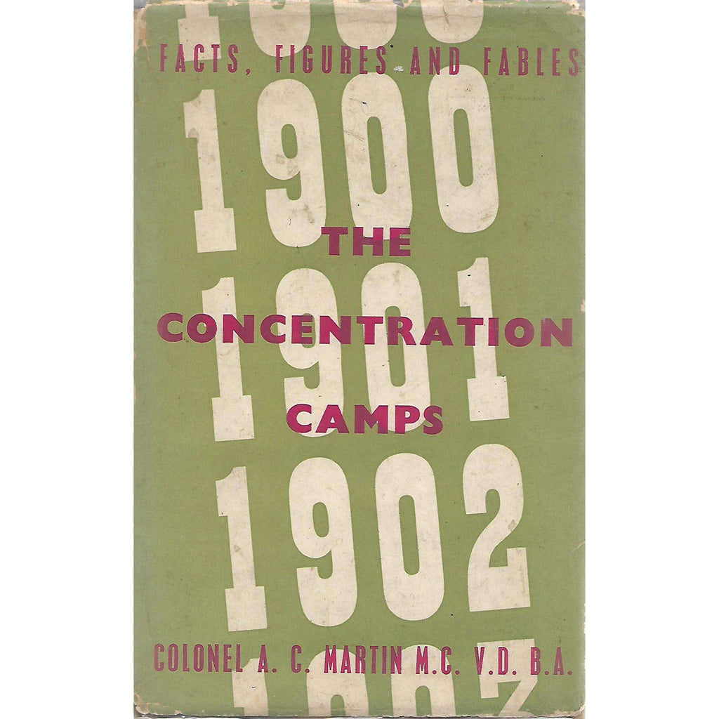 Bookdealers:The Concentration Camps: Facts Figures and Fables (Signed by Author) | Colonel A. C. Martin