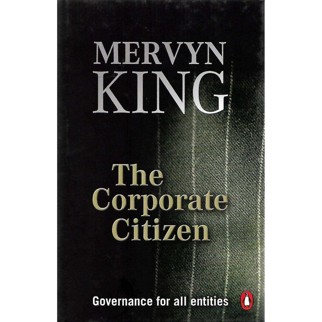 Bookdealers:The Corporate Citizen: Governance for All Entities (Signed by Author) | Mervyn King