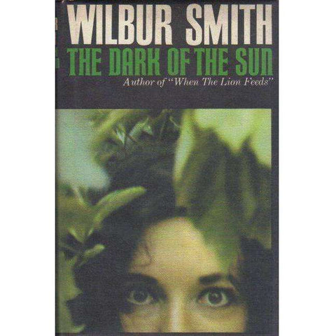 The Dark of the Sun (1st Edition 1965) | Wilbur A Smith