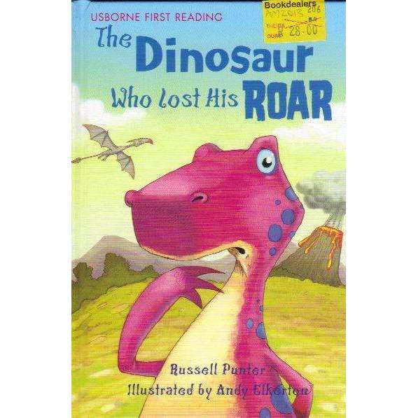 Bookdealers:The Dinosaur Who Lost His Roar (Usborne First Reading) | Russell Punter