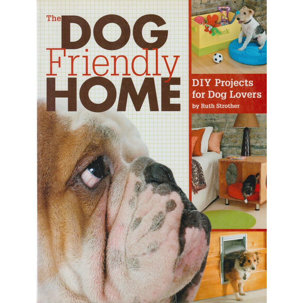 Bookdealers:The Dog Friendly Home | Ruth Strother