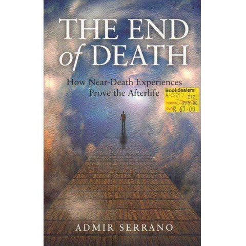 The End of Death: How Near-Death Experiences Prove the Afterlife | Admir Serrano