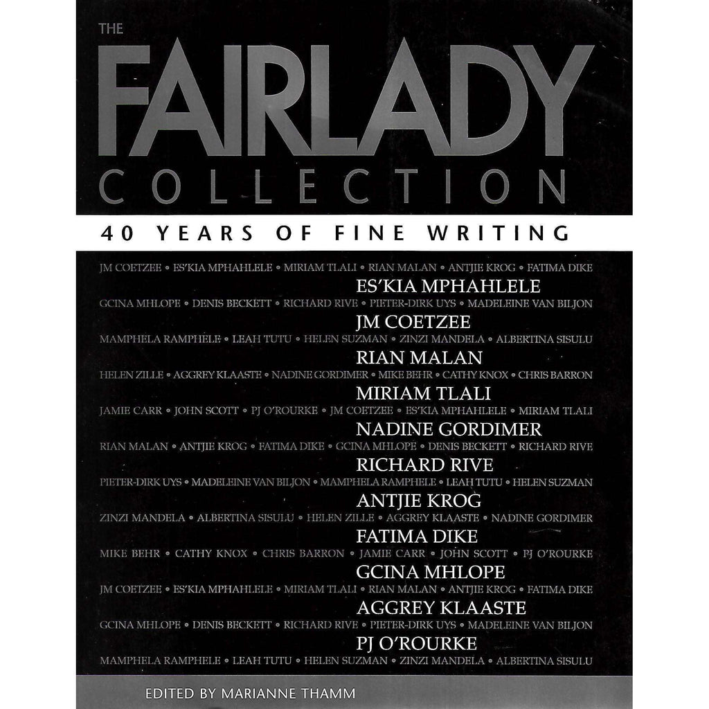 Bookdealers:The Fairlady Collection: 40 Years of Fine Writing | Marianne Thamm (Ed.)