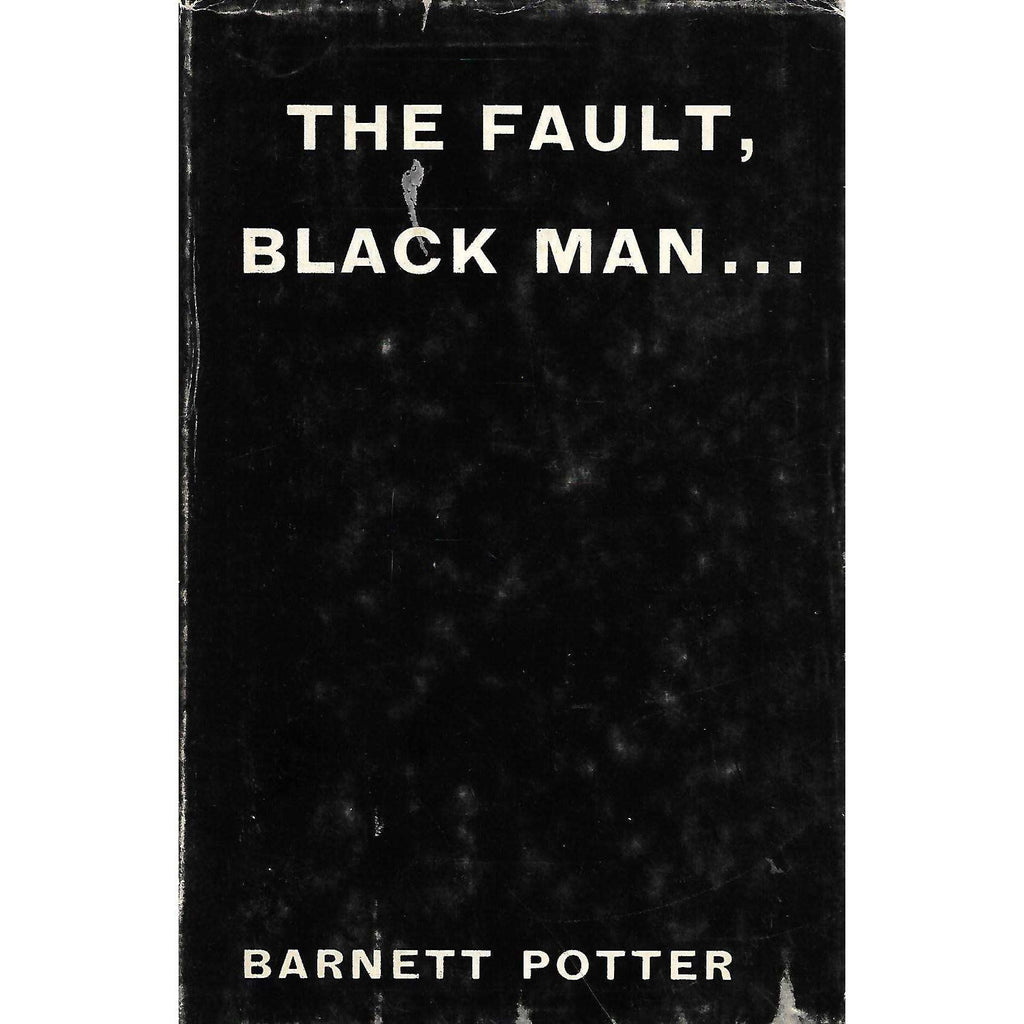 Bookdealers:The Fault, Black Man... | Barnett Potter