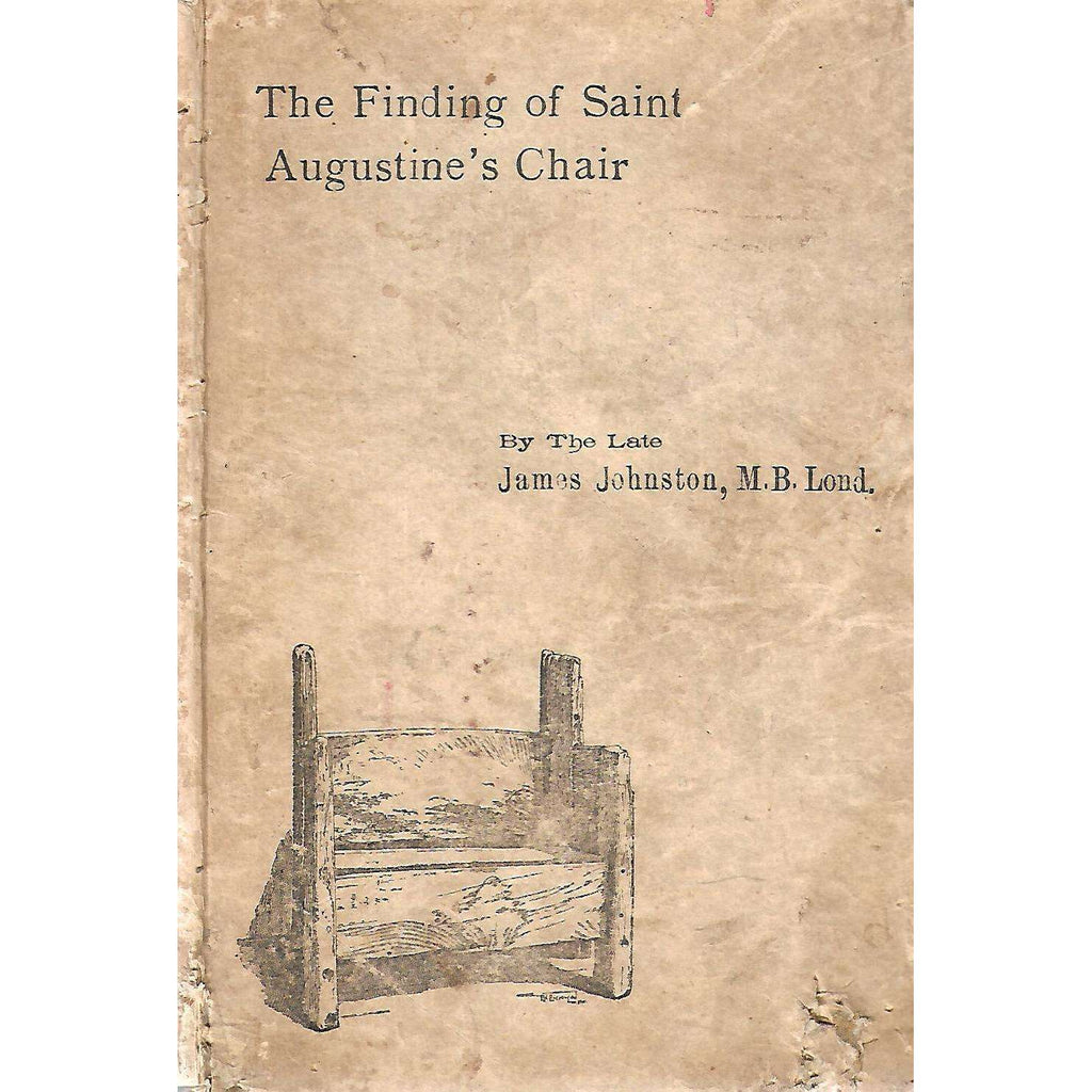 Bookdealers:The Finding of Saint Augustine's Chair | James Johnston
