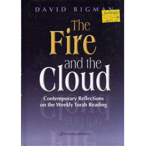 The Fire and the Cloud. Contemporary Reflections on the Weekly Torah Reading (English and Hebrew Edition) | David Bigman