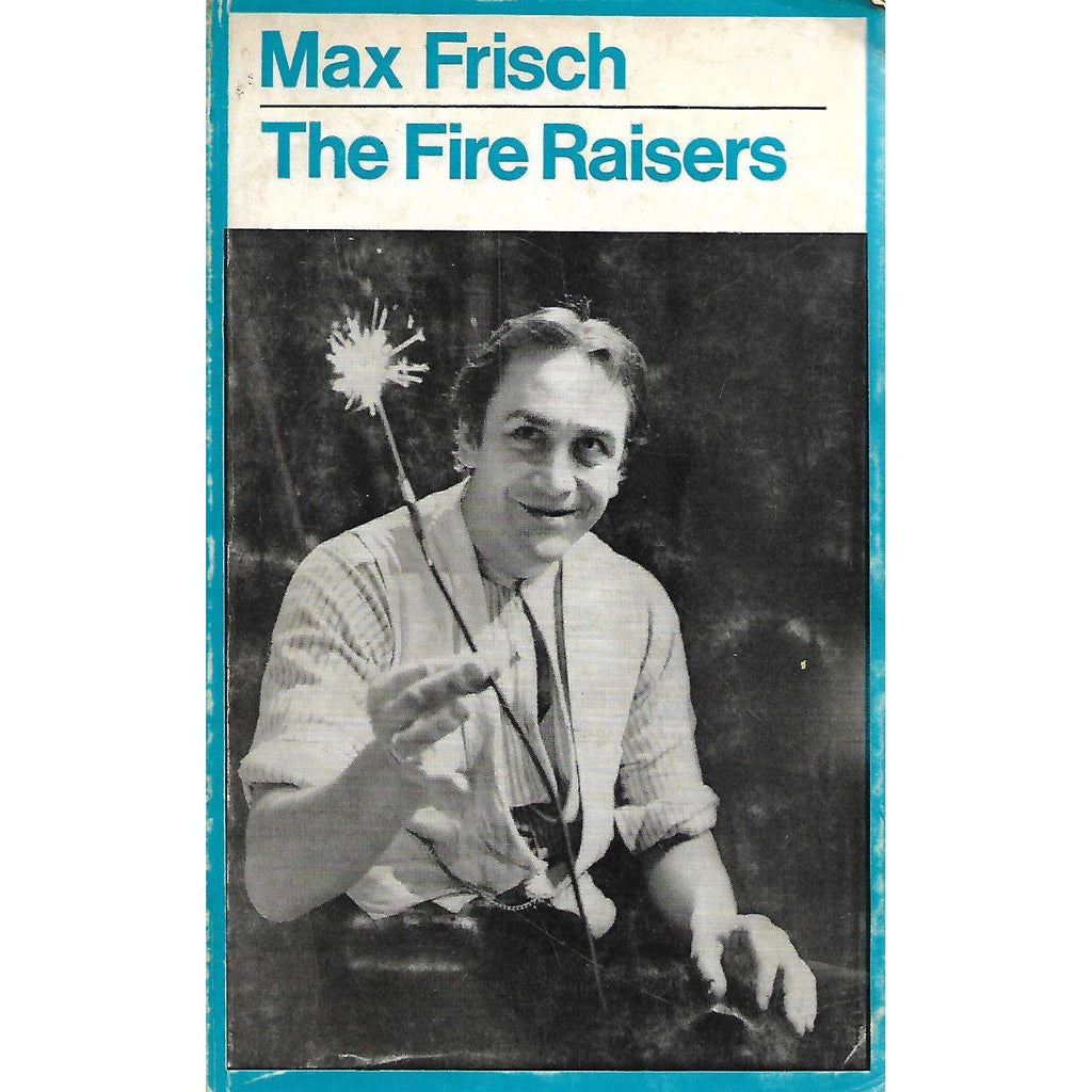 Bookdealers:The Fire Raisers | Max Frisch