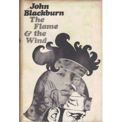 The Flame & the Wind (First Edition 1967) | John Blackburn
