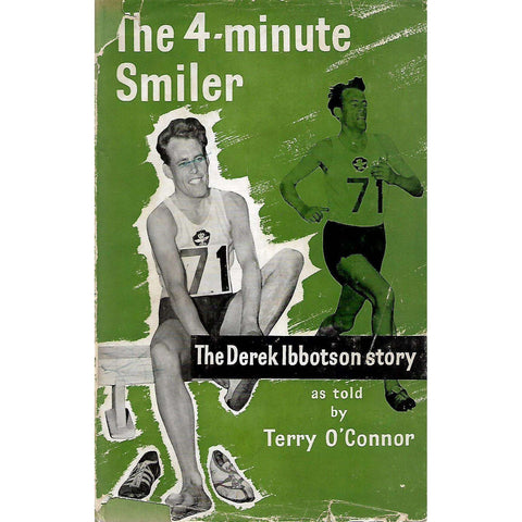The Four Minute Smiler: The Derek Ibbotson Story | Terry O'Connor